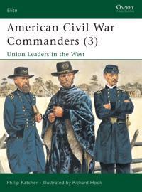 American Civil War Commanders 3