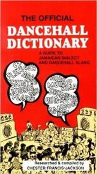 Official Dancehall Dictionary