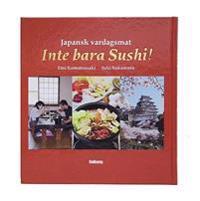 Japansk vardagsmat : inte bara Sushi!