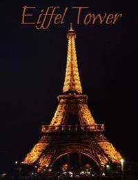 Eiffel Tower - College Ruled Journal Composition Notebook