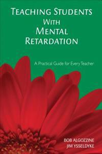 Teaching Students With Mental Retardation