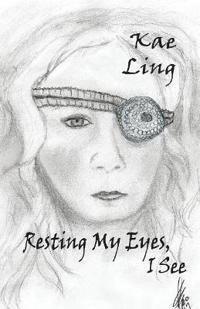 Resting My Eyes, I See
