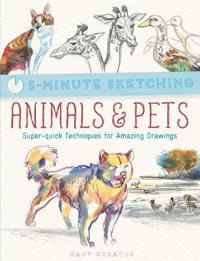 5-Minute Sketching: AnimalsPets