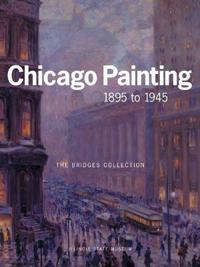 Chicago Painting 1895 To 1945