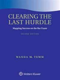 Clearing the Last Hurdle: Mapping Success on the Bar Exam
