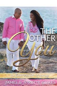 The Other You: The Expression of Marriage
