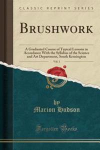 Brushwork, Vol. 1