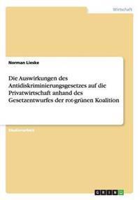 Auswirkungen Des Antidiskriminierungsgesetzes Auf Die Privatwirtschaft Anhand Des Gesetzentwurfes Der Rot-Grunen Koalition