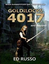 Goldilocks 4017: and Beyond
