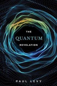 The Quantum Revelation
