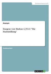 """Exegese von Markus 4,35-41 """"Die Sturmstillung"""""""
