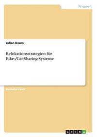 Relokationsstrategien für Bike-/Car-Sharing-Systeme