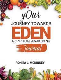 Your Journey Towards Eden: A Spiritual Awakening