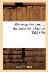 Affermage Des Canaux Du Centre de la France, Lettre A M. A. Fould, Ministre Des Finances