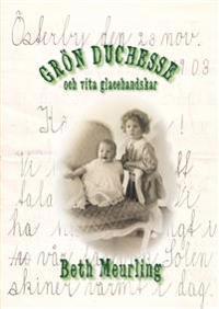 Grön duchesse och vita glacéhandskar