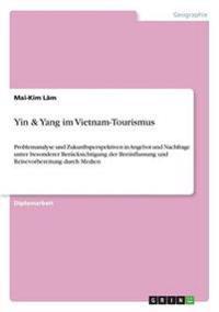 YinYang Im Vietnam-Tourismus