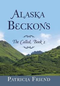 Alaska Beckons