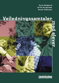 Veiledningssamtaler med elever - Rune Høigaard, Arild Jørgensen, Petter Mathisen | Ridgeroadrun.org
