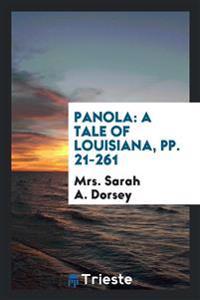 Panola: A Tale of Louisiana, Pp. 21-261
