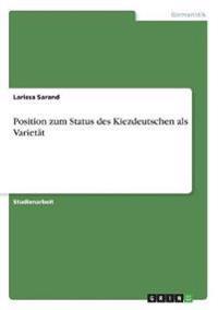 Position zum Status des Kiezdeutschen als Varietät