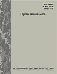 Engineer Reconnaissance (Atp 3-34.81 / McWp 3-17.4)