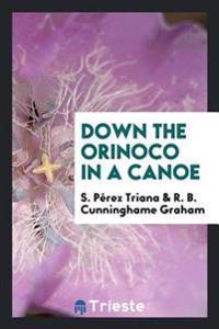 Down the Orinoco in a Canoe
