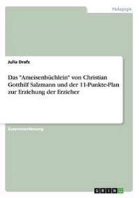 """Das """"Ameisenbüchlein"""" von Christian Gotthilf Salzmann und der 11-Punkte-Plan zur Erziehung der Erzieher"""