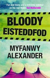 Bloody Eisteddfod