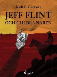 Jeff Flint och guldrånaren