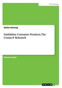 Smithkline Consumer Products. the Contac(r) Relaunch