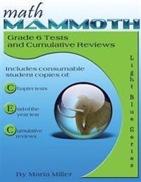 Math Mammoth Grade 6 Tests and Cumulative Reviews