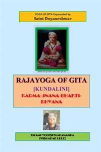 Rajayoga of Gita [Kundalini]: Karma-Jnana-Bhakti-Dhyana