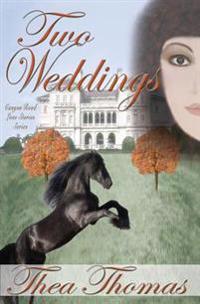 Two Weddings