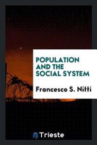 Population and the Social System