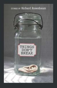 Things Don't Break