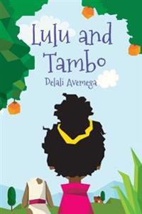 Lulu and Tambo