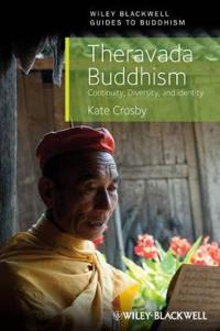 Theravada Buddhism: Continuity, Diversity, and Identity