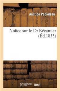 Notice Sur Le Dr Recamier