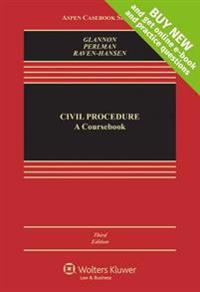 Civil Procedure: A Coursebook (Looseleaf)