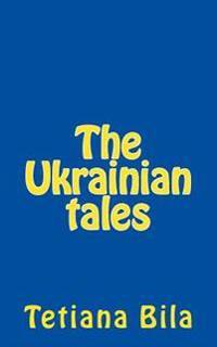 The Ukrainian Tales