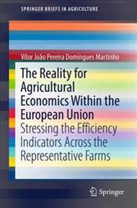 The Reality for Agricultural Economics Within the European Union