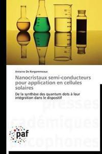 Nanocristaux Semi-Conducteurs Pour Application En Cellules Solaires