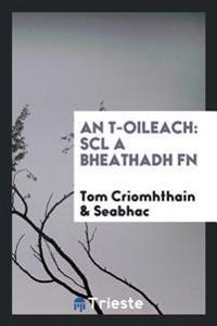 An T-Oileach: Scl a Bheathadh FN