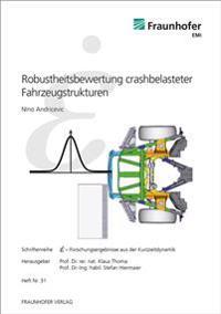 Robustheitsbewertung crashbelasteter Fahrzeugstrukturen