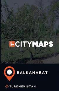 City Maps Balkanabat Turkmenistan