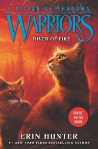 Warriors: A Vision of Shadows: River of Fire