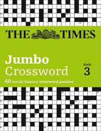 Times jumbo crossword book 3 - 60 of the worlds biggest puzzles from the ti