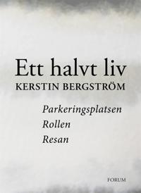 Ett halvt liv : Parkeringsplatsen; Rollen; Resan