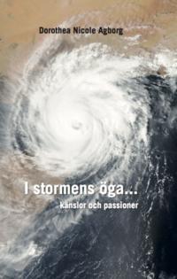 I stormens öga :  känslor & Passioner