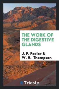The Work of the Digestive Glands